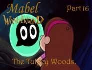 Mabel in Wonderland Part 16 - The Tulgey Woods