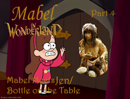 Mabel in Wonderland Part 4 - Mabel Meets Grim Reaper The Bottle on the Table