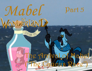 Mabel in Wonderland Part 5 - The Arrival of Mabel (''The Caucus Race'')
