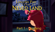 Lincoln Pan in Return To Neverland Part 1 - Opening
