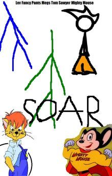 Soar poster from 391Movies Lev fancy pants megs tom sawyer mighty mouse