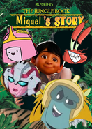 The Jungle Book Miguel's Story