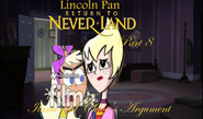 Lincoln Pan in Return To Neverland Part 8 - Ilana and Chloe's Argument