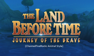 The Land Before Time 14 Journey of the Brave (ChannelFiveRockz Animal Style)