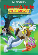 Discord and Spike; The Movie