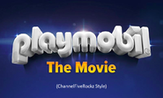Playmobil The Movie (ChannelFiveRock Style)