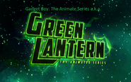 Gadget Boy The Animated Series a.k.a. Green Lantern The Animated Series