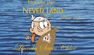 Lincoln Pan in Return To Neverland Part 12 - Lincoln Saves Chloe