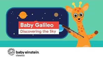 Space Videos For Kids - Baby Galileo- Discovering the Sky - Baby Einstein