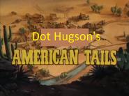 Dot Hugson's American Tails
