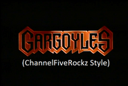Gargoyles (ChannelFiveRockz Style)