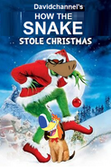 How the Snake Stole Christmas (2000)
