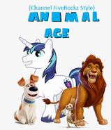 Animal Age (ChannelFiveRockz Style)