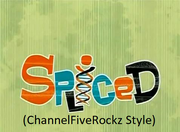 Spilced (ChannelFiveRockz Style)