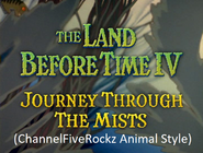 The Land Before Time 4 Journey Througe of the Mists (ChannelFiveRockz Animal Style)