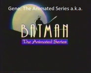 Gene The Animated Series (a.k.a. Batman The Animated Series)
