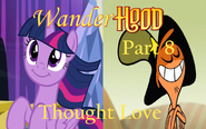 Wander Hood Part 8 - Thought Love