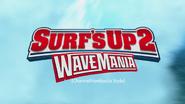 Surf's Up 2- WaveMania (ChannelFiveRockz Style)