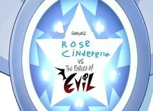 Rose Cinderella vs. The Forces of Evil-1