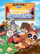 The Characters Before Time (MLPCVTFB's Version)
