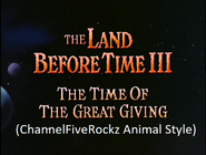 The Land Before Time 3 The Time of the Great Giving (ChannelFiveRockz Animal Style)
