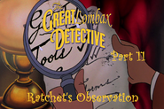 The Great Lombax Detective Part 11 - Ratchet's Observation