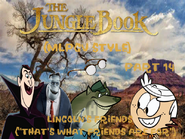 The Jungle Book (MLPCV Style) Part 14 - Lincoln's Friends (''That's What Friends are For'')