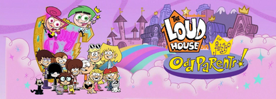 Disney's The Loud House Meets The Fairly OddParents