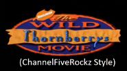 The Wild Thornberrys Movie (ChannelFiveRockz Style)