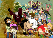 Lincoln Pan Part 14 - ''What Made the Red Man Red'' Blossom-Napped