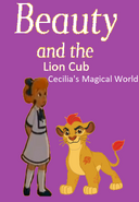 Beauty and the Lion Cub Cecilia's Magical World