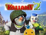 Valiant 2 (Shrek 2)