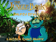 The Jungle Book (MLPCV Style) Part 10 - Lincoln Runs Away