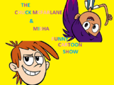 The Chuck McFarlane and Misha Funny Cartoon Show (The Shnookums and Meat Funny Cartoon Show)