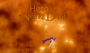 The Hero of Notre Dame Part 19 - Leo Thinks Pauline is Dead Battling Malsquando