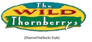 The Wild Thornberrys (ChannelFiveRockz Style)