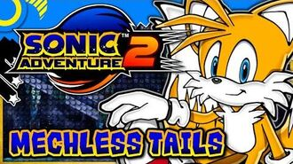 Sonic Adventure 2 - Mechless Tails in Final Rush