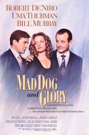 1993 - Mad Dog and Glory Movie Poster