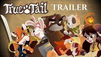 True Tail - Trailer