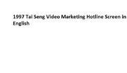 1997 Tai Seng Video Marketing Hotline Screen in English