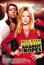 2004 - Against the Ropes Movie Poster -1