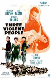 1957 - Three Violent People Movie Poster