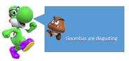 Yoshi the nerd thinks goombas are nasty