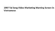 1997 Tai Seng Video Marketing Warning Screen in Vietnamese