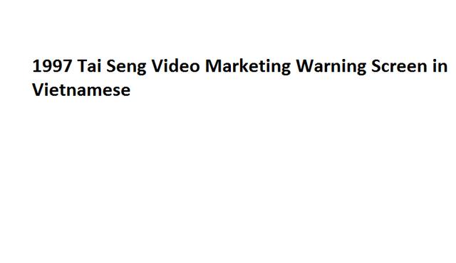File:1997 Tai Seng Video Marketing Warning Screen in Vietnamese.png