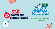 Disney XD Toons 25 Days of Christmas Frosty The Snowman Promo 2019