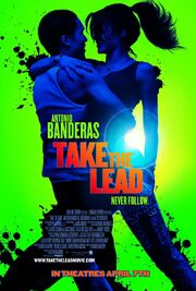 2006 - Take the Lead Movie Poster