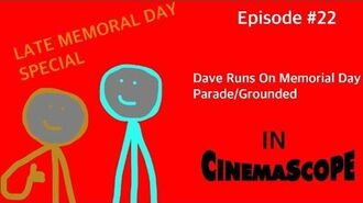 Dave Runs on Memorial Day Parade Grounded (LATE MEMORIAL DAY SPECIAL)