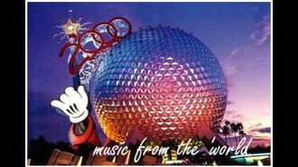 Disneyland WDW Music from the 'World - Celebrate the Future Hand In Hand-When You Wish Upon a Star