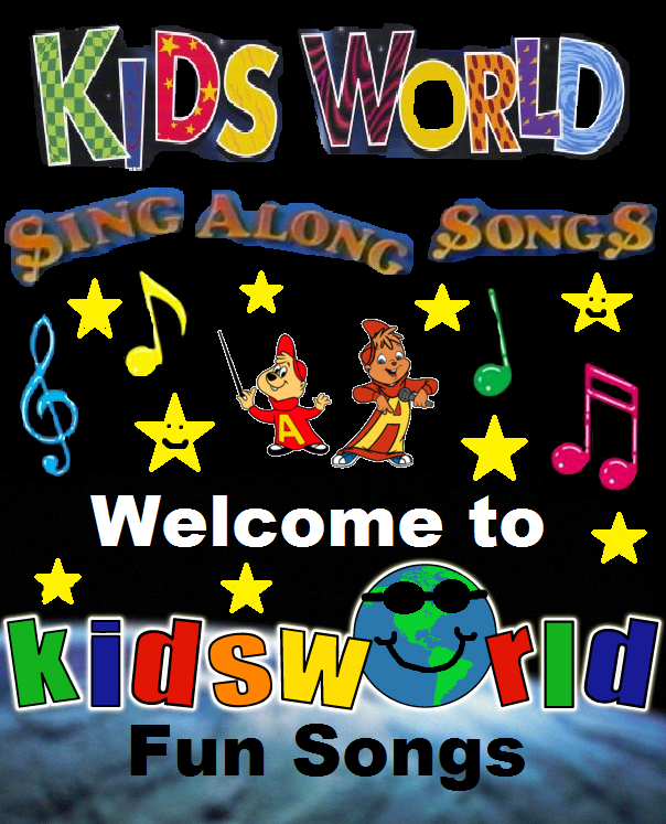 Kids World Sing Along Songs: Welcome To Kids World Fun Songs